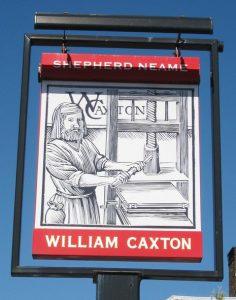 William Caxton pub sign in Tenterden © Oast House Archive